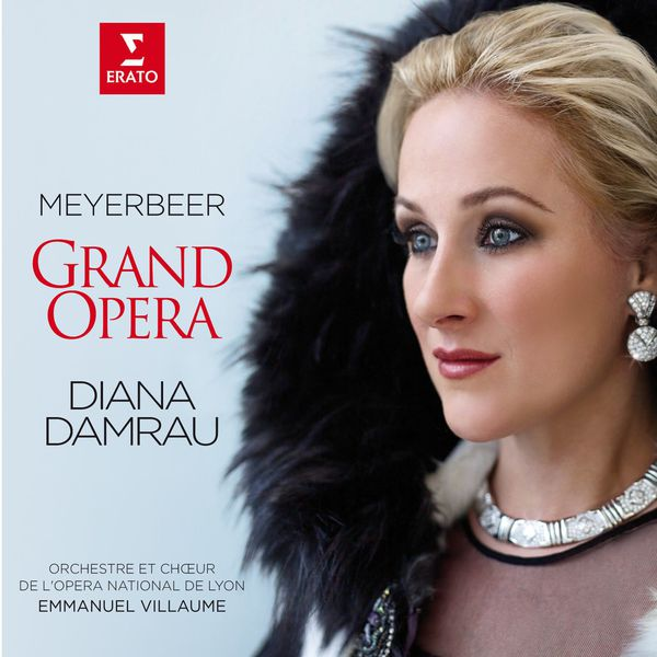 Diana Damrau - Meyerbeer - Grand Opera