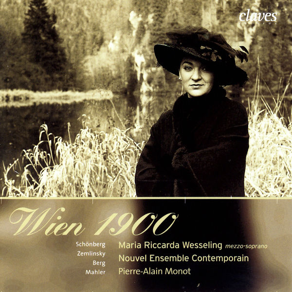 Arnold Schönberg - Wien 1900: Modern Songs for Soprano & Ensemble