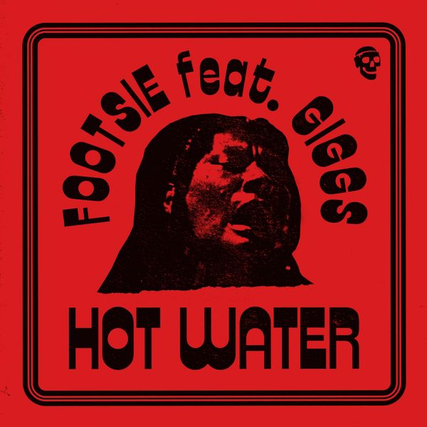 Footsie - Hot Water (feat. Giggs)