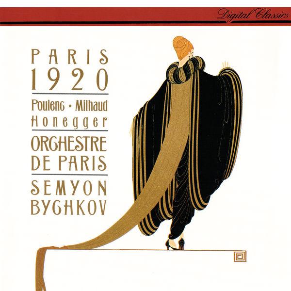 Semyon Bychkov - Paris 1920 - Poulenc: Les Biches; Milhaud: Le boeuf sur le toit; Honegger: Pacific 231