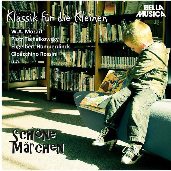Various Artists - Klassik für die Kleinen: Schöne Märchen