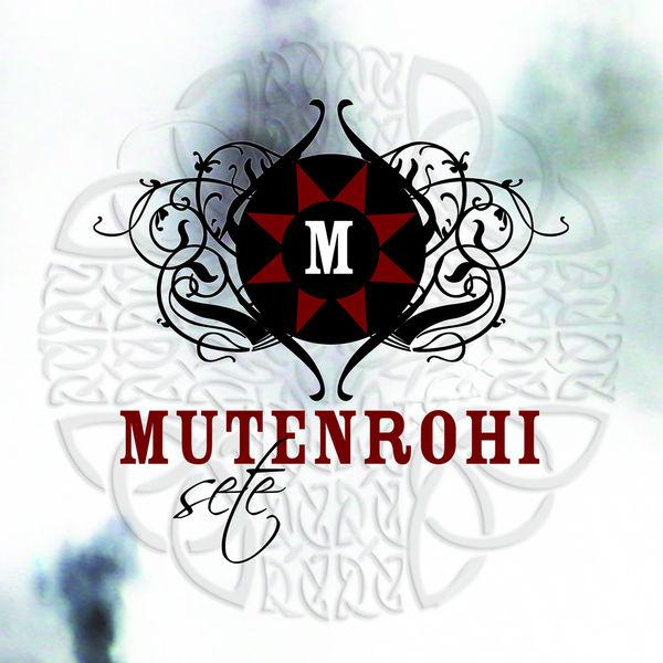 Mutenrohi - Sete