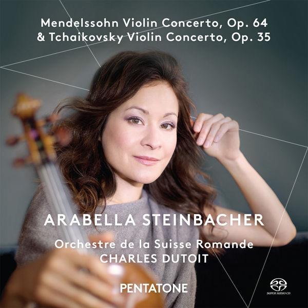 Arabella - Mendelssohn & Tchaikovsky : Violin Concertos
