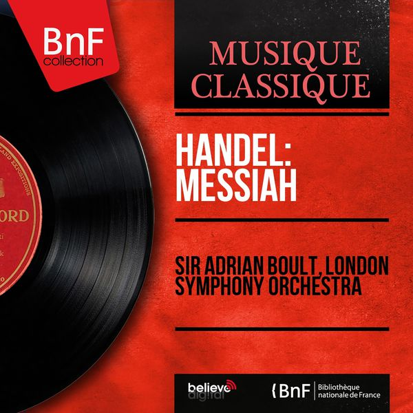 Sir Adrian Boult - Handel: Messiah (Stereo Version)