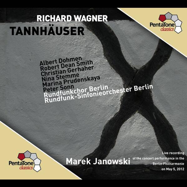 Albert Dohmen - Richard Wagner : Tannhäuser (Intégrale)
