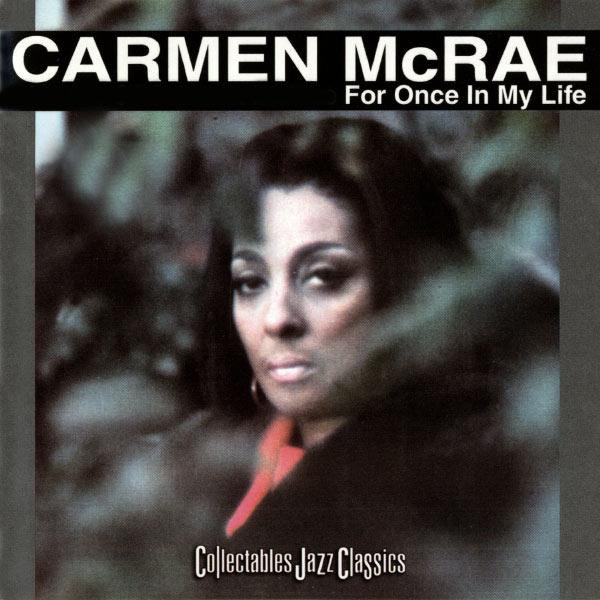 Carmen McRae For Once In My Life