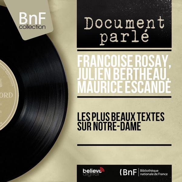 Françoise Rosay - Les plus beaux textes sur Notre-Dame (Mono Version)