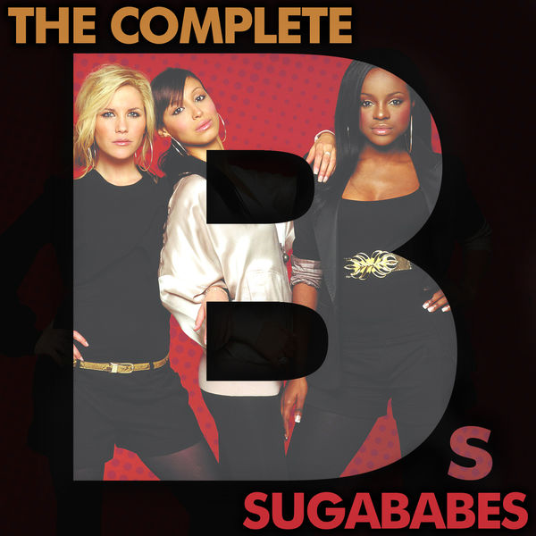 Sugababes - The Complete Bs