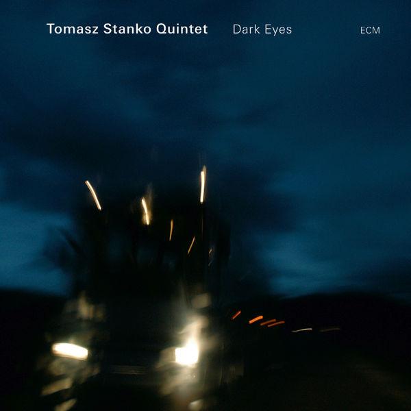 Tomasz Stańko - Dark Eyes