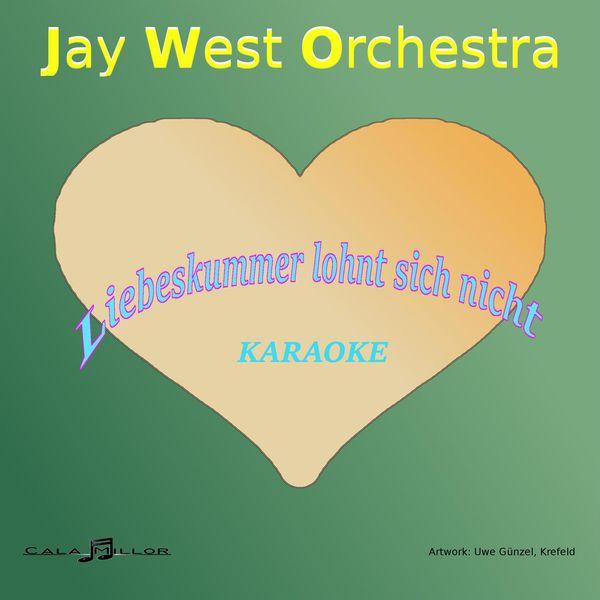 Jay West orchestra - Liebeskummer lohnt sich nicht