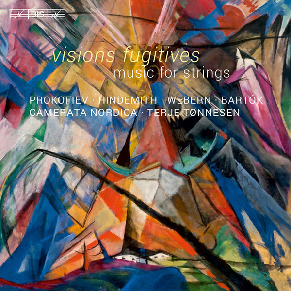 Camerata Nordica - Visions fugitives & Other Music for Strings