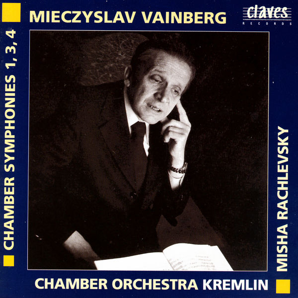 Misha Rachlevsky - Weinberg: Chamber Symphonies 1, 3, & 4