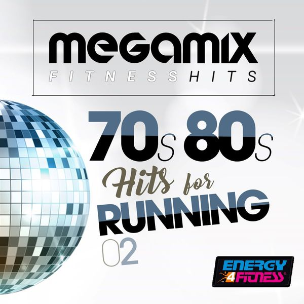 Various Artists - Megamix Fitness 70S 80S Hits for Running 02 (25 Tracks Non-Stop Mixed Compilation for Fitness & Workout)