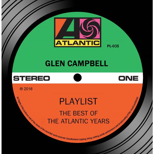 Glen Campbell - Playlist: The Best Of The Atlantic Years