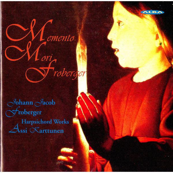 Anssi Karttunen - Froberger: Harpsichord Music