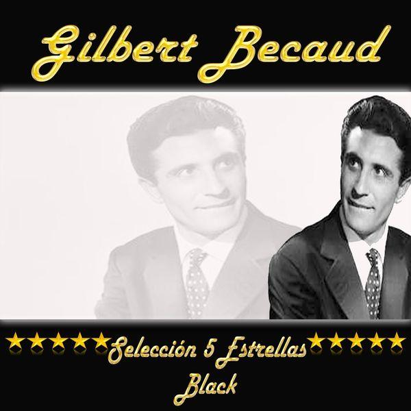 Gilbert Bécaud - Gilbert Becaud, Selección 5 Estrellas Black