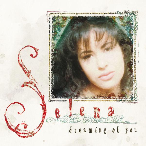 Nipursemb — selena quintanilla dreaming of you album download.
