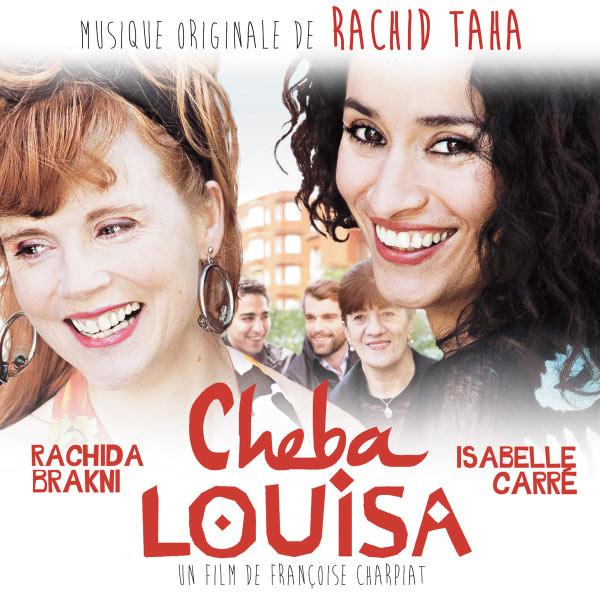 Rachid Taha - Cheba Louisa (Bande Originale du Film)