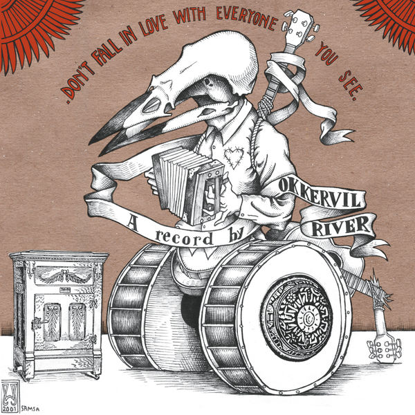 Okkervil River|Don't Fall In Love With Everyone You See