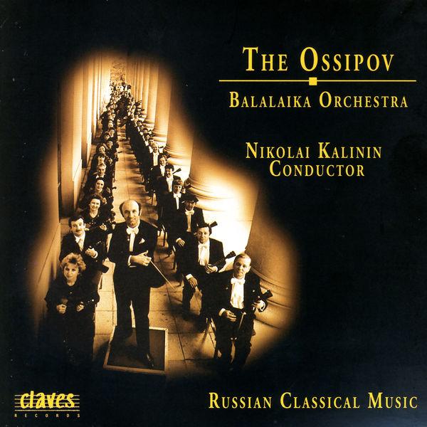 Mikhail Glinka - The Ossipov Balalaika Orchestra, Vol. I, Russian Classical Music