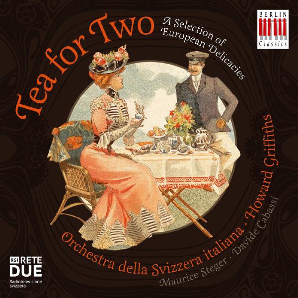 Maurice Steger - Tea for Two