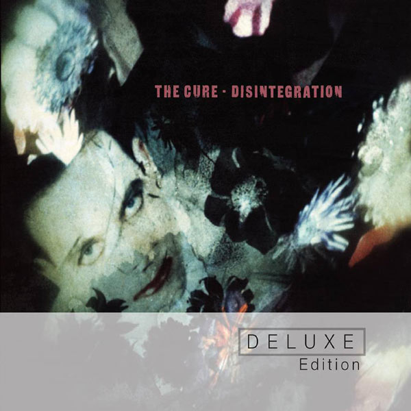 The Cure|Disintegration (Deluxe Edition) (Deluxe Edition)