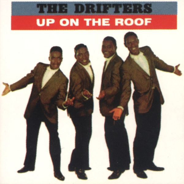 The Drifters - Up on the Roof: The Best of the Drifters