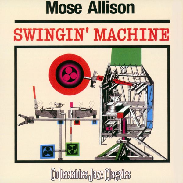 Mose Allison - Swingin' Machine