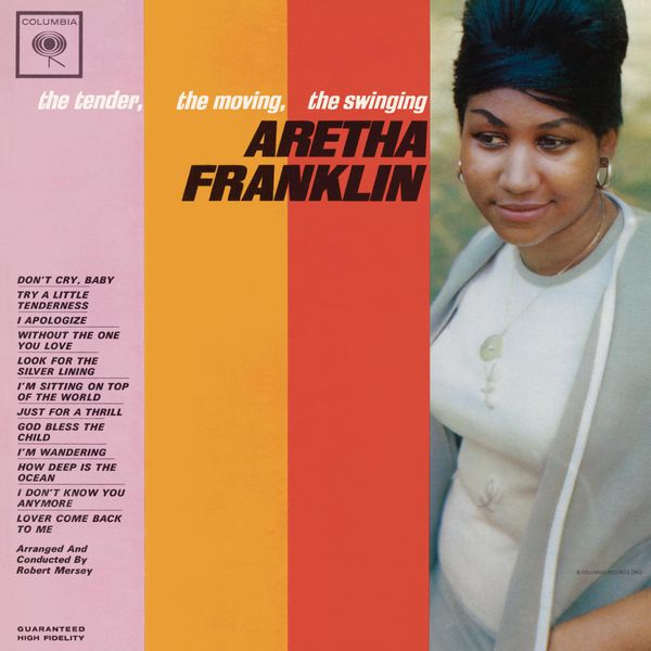 Aretha Franklin - The Tender, The Moving, The Swinging Aretha Franklin (Expanded Edition)
