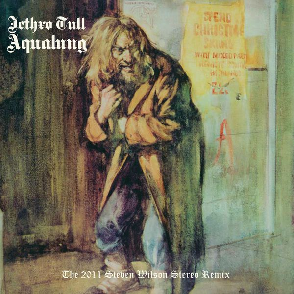 Jethro Tull - Aqualung (Steven Wilson Mix and Master)