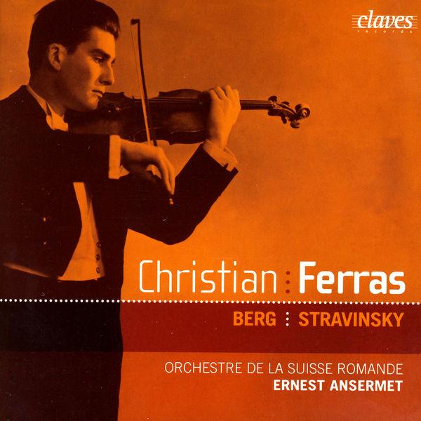 Christian Ferras - Christian Ferras: Berg & Stravinsky