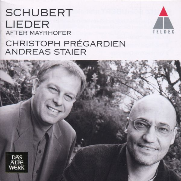 Christoph Prégardien & Andreas Staier - Schubert : Mayrhofer Lieder