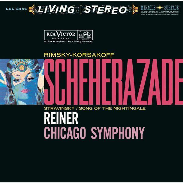 Fritz Reiner - Rimsky-Korsakov: Schéhérazade, Op. 35 & Stravinsky: Le chant du rossignol - Sony Classical Originals