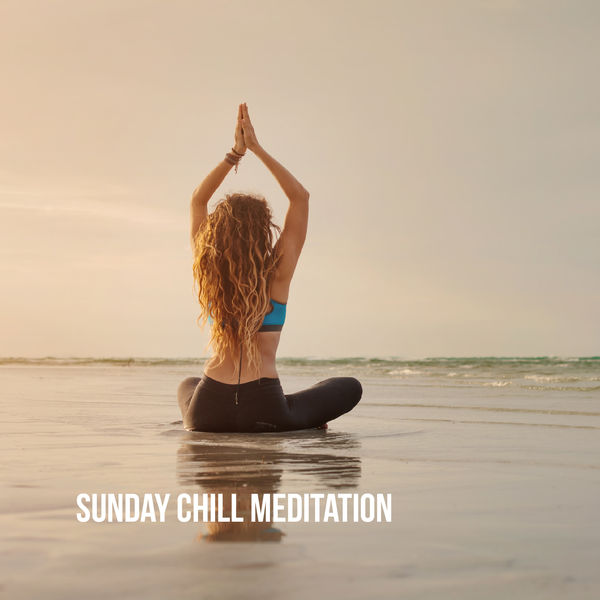 Best Relaxing Spa Music - Sunday Chill Meditation
