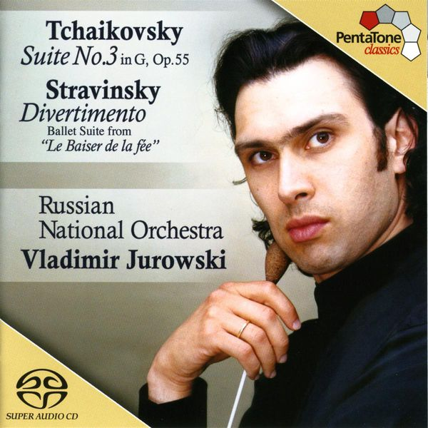 Russian National Orchestra - TCHAIKOVSKY: Suite No. 3 in G major / STRAVINSKY: Divertimento