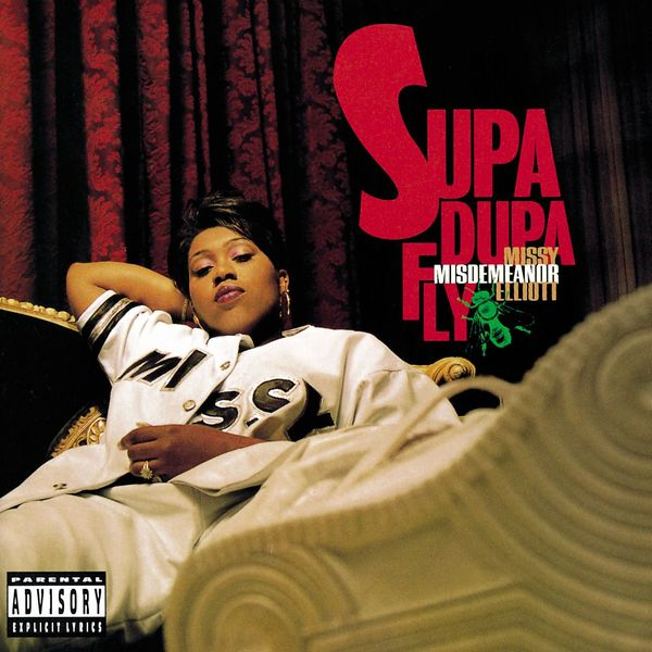 Missy Elliott - Supa Dupa Fly