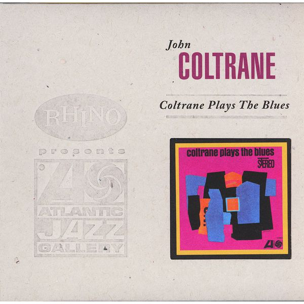 John Coltrane - Coltrane Plays The Blues (Deluxe)