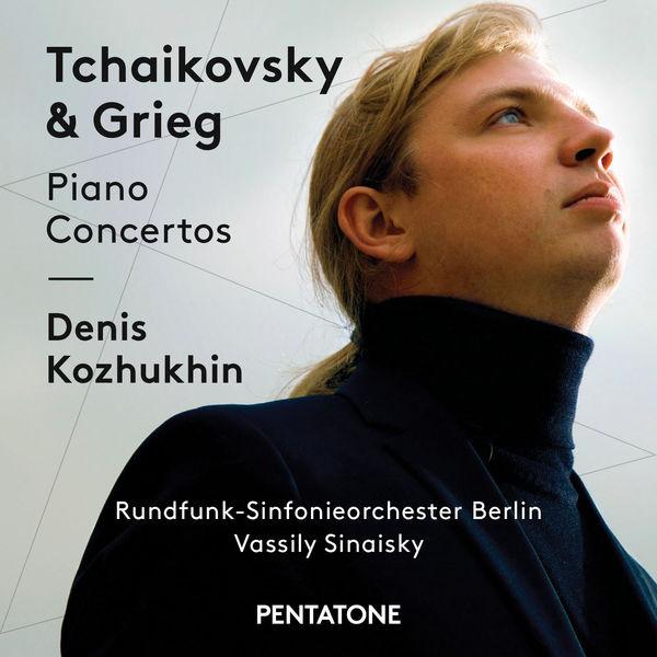 Denis Kozhukhin - Tchaikovsky & Grieg: Piano Concertos