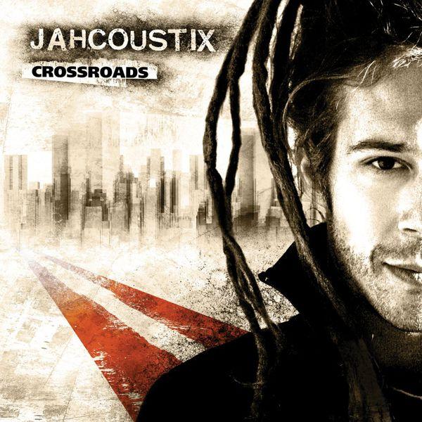 Jahcoustix - Crossroads