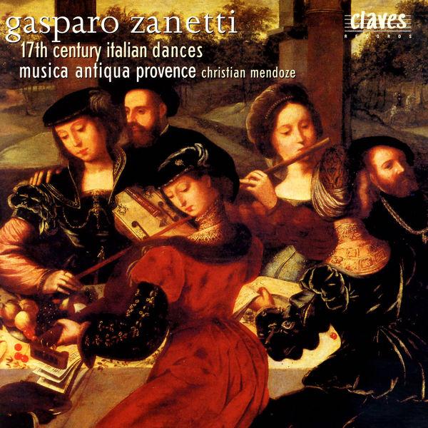 Gasparo Zanetti - Gasparo Zanetti: 17th Century Italian Dances