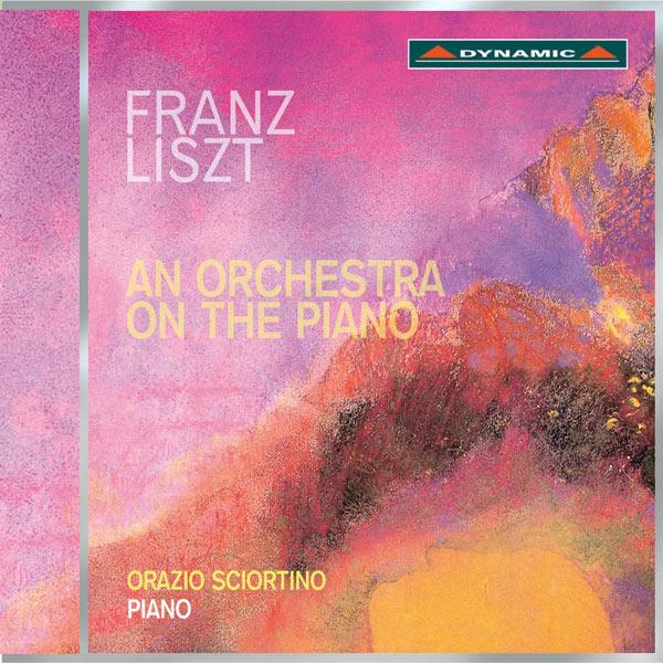 Orazio Sciortino - Liszt: An Orchestra on the Piano