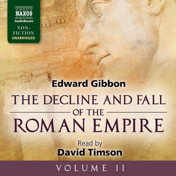 David Timson - The Decline and Fall of the Roman Empire, Vol. 2 (Unabridged)