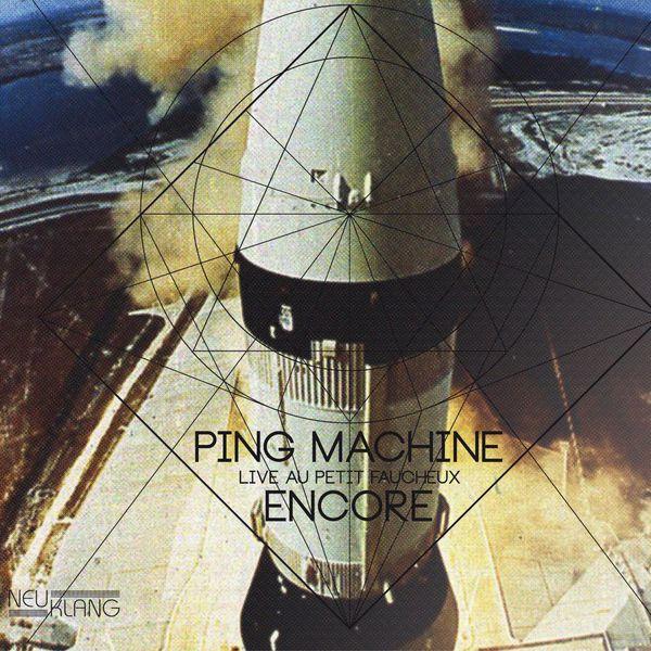Ping Machine - Encore - Live au Petit Faucheux