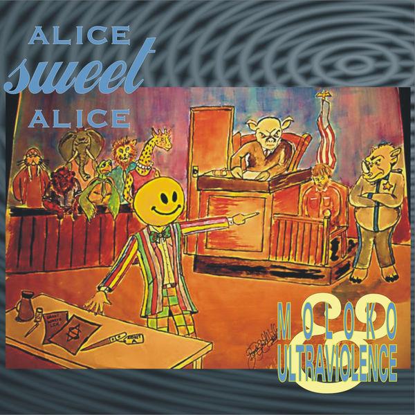 Alice Sweet Alice - Moloko & Ultraviolence