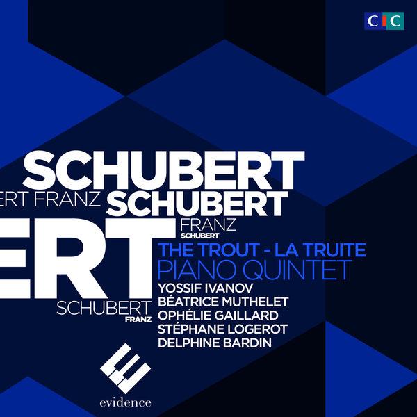 "Yossif Ivanov - Schubert: Piano Quintet ""The Trout"" (Recorded Live / Enregistrement Live)"