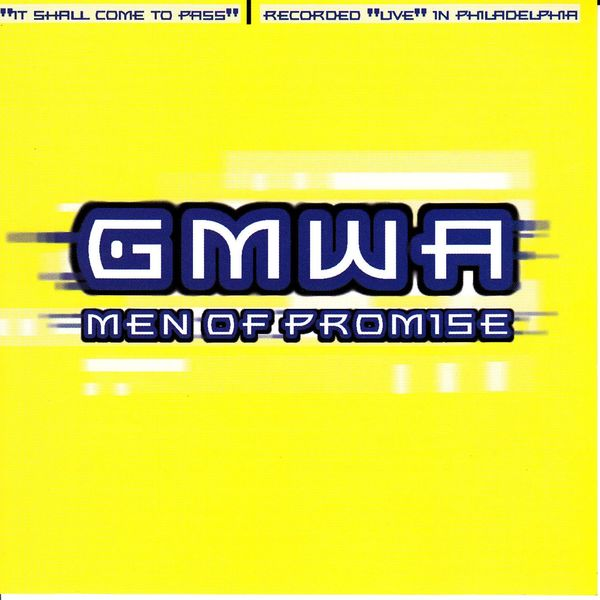 GMWA Men of Promise - It Shall Come To Pass