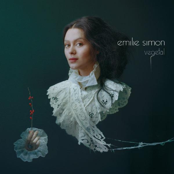 Emilie Simon - Végétal
