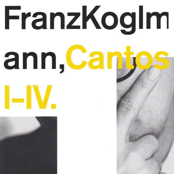 Franz Koglmann - Cantos I-IV