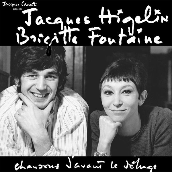 Brigitte Fontaine & Jacques Higelin - Chansons d'avant le déluge (Collection Jacques Canetti)