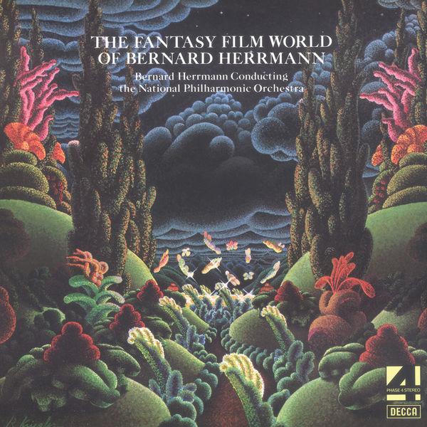 The National Philharmonic Orchestra - The Fantasy Film World Of Bernard Herrmann